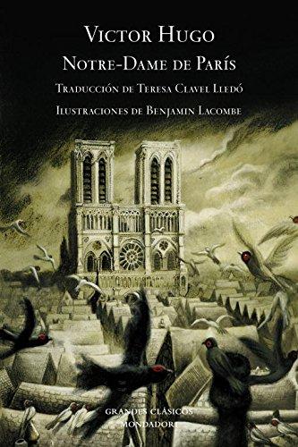 Notre-Dame de París (edición ilustrada) (GRANDES CLASICOS) por Victor Hugo