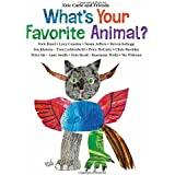What's Your Favorite Animal?: 1 (Eric Carle and Friends' What's Your Favorite)