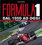 Formula 1. Dal 1950 ad oggi