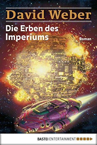 Die Erben des Imperiums: Die Abenteuer des Colin Macintyre, Bd. 3. Roman (Die Abenteuer des Colin - Weber, David Kindle