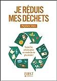 Petit livre de - Je réduis mes déchets (Le petit livre de) (French Edition)
