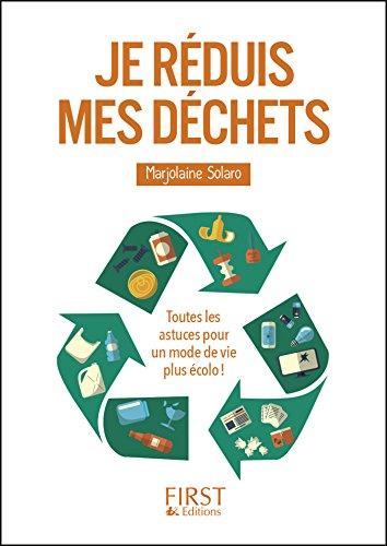 Petit livre de - Je réduis mes déchets (LE PETIT LIVRE) par Marjolaine SOLARO