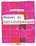 """Afficher """"Manuel du cyclothymique"""""""