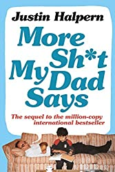 More Shit My Dad Says by Justin Halpern (2013-06-06)