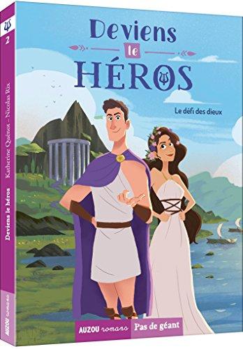 Deviens le héros (2) : Le défi des dieux