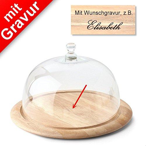Continenta Käseglocke MIT GRAVUR (z.B. Namen) 2-tlg. mit Holzunterteller Ø 33 x H 19,5 cm - Käsebrett Käseplatte Holzteller