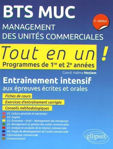 Bts Muc Management des Unites Commerciales 2e Édition Programmes de 1re et 2e Annees