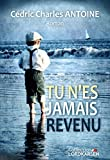 Tu n'es jamais revenu (French Edition)