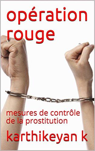 Couverture du livre opération rouge: mesures de contrôle de la prostitution