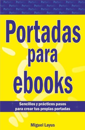 PORTADAS PARA EBOOKS eBook: MIGUEL ANGEL LAYUS: Amazon.es: Tienda ...