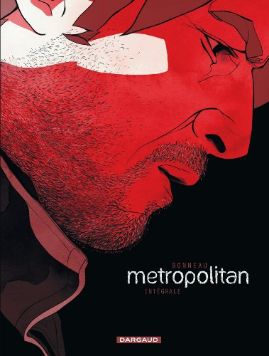 Metropolitan - tome 1 - Metropolitan - Intégrale complète