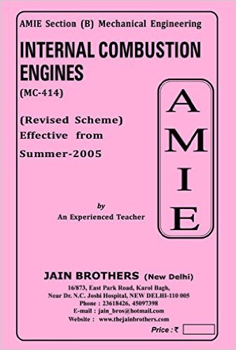 AMIE - Section - (B) Internal Combustion Engines ( MC - 414 ) Mechanical Engineering Solved - Unsolved Paper