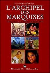 L'Archipel des Marquises (Marquesas Islands Archipelago) (French Edition) by Emmanuel Deschamps (2002-06-02)