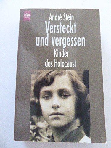 Versteckt und vergessen - Kinder des Holocaust