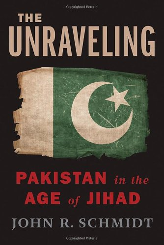 The Unraveling: Pakistan in the Age of Jihad Hardcover