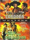 Les Canons de cordoba + Un Colt pour 3 salopards