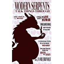Modern Serpents Talk Things Through