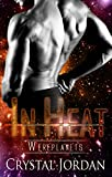 In Heat (Wereplanets Book 2)