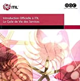 [(The Introduction to the ITIL Service Lifecycle Book : From the Official Publisher of ITIL, TSO)] [By (author) Office of Government Commerce] published on (February, 2009)