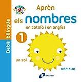 Bebè bilingüe. Aprèn els nombres en català i en anglès (Catalá - A Partir De 0 Anys - Projecte De 0 A 3 Anys - Llibres Manipulatius)