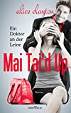 Mai Tai'd Up - Ein Doktor an der Leine (The Cocktail Series 4)