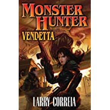 (Monster Hunter Vendetta) By Correia, Larry (Author) mass_market on (09 , 2010)