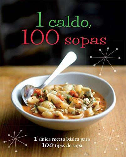 1 caldo, 100 sopas (con lazo) (1 = 100!) por Linda Doeser