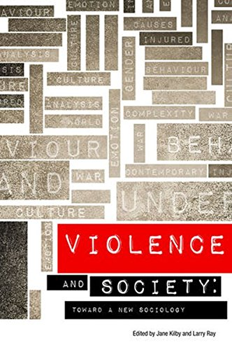 The Sociological Review Monographs 62/2: Violence and Society: Toward a New Sociology