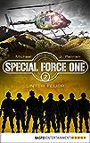 Special Force One 02: Unter Feuer (Die Spezialisten)