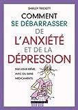 Comment se débarrasser de l'anxiété et de la dépression