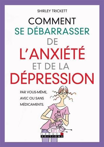 Comment se dbarrasser de l'anxit et de la dpression