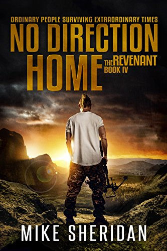 The Revenant: Book 4 in The No Direction Home Series