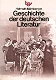 Geschichte der deutschen Literatur - Helmut Nürnberger