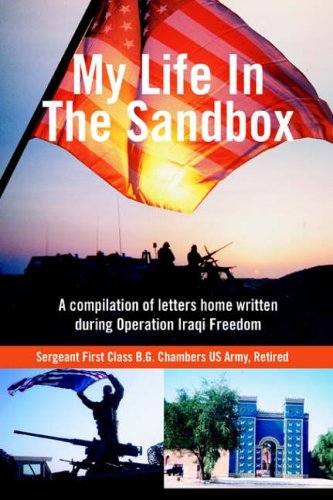 my-life-in-the-sandbox-a-compilation-of-letters-home-written-during-operation-iraqi-freedom-by-beula