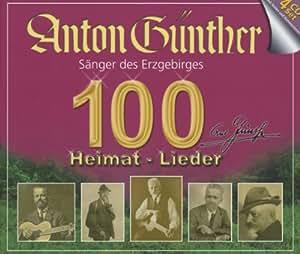 100 Heimat-Lieder - Anton Günther: Amazon.de: Musik