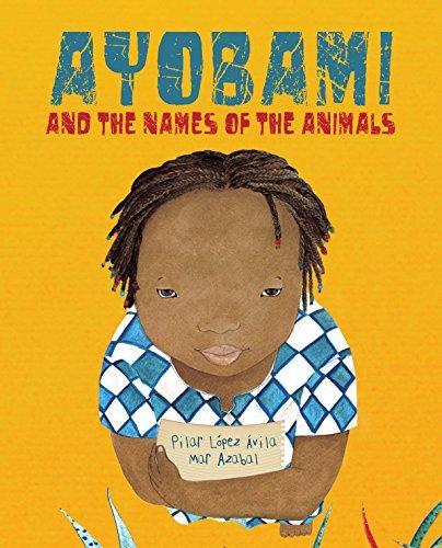 Ayobami and the Names of the Animals par Pilar López Ávila