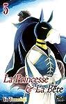 La Princesse et la Bête, tome 5 par Tomofuji