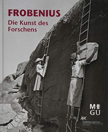 Frobenius: Die Kunst des Forschens