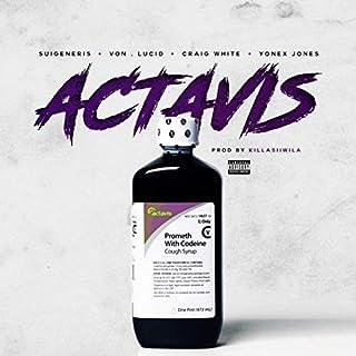 Actavis (feat. Von, Lucid, yonex jones & Craig white) [Explicit]