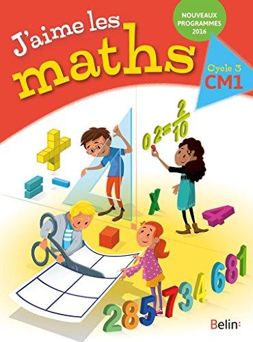 J'aime les maths manuel CM1 2016 par Frédéric Rzanny
