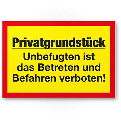 Privatgrundstück - Unbefugten Betreten/Befahren verboten Kunststoff Schild (gelb-rot, 30 x 20cm), Hinweisschild Grundstück, Verbotsschild - Betreten verboten, Warnhinweis widerrechtlich befahren