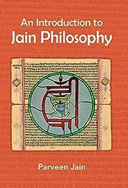 An Introduction to Jain Philosophy