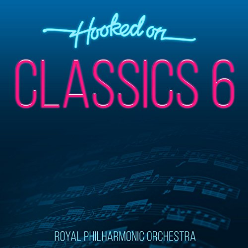 Hooked On Classics 6