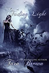 In The Fading Light by Tara Brown (2014-03-30)