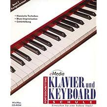 eMedia Klavier & Keyboard Fortgeschritten. CD-ROM Windows XP/Me/2000/NT/98/95: Erreichen Sie auf dem Klavier und Keyboard eine höhere Stufe
