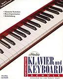 eMedia Klavier & Keyboard Fortgeschritten. CD-ROM Windows XP/Me/2000/NT/98/95: Erreichen Sie auf dem Klavier und Keyboard eine höhere Stufe -