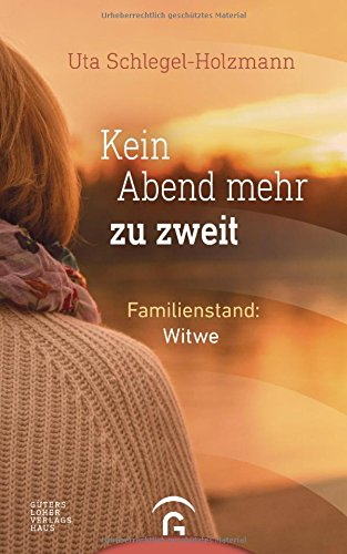Kein Abend mehr zu zweit: Familienstand: Witwe