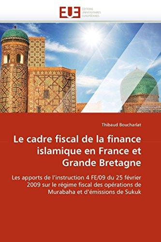 Le cadre fiscal de la finance islamique en france et grande bretagne