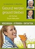 Gesund werden, gesund bleiben mit frischen Enzym-Hefezellen (Amazon.de)