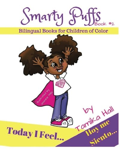 today-i-feel-hoy-me-siento-bilingual-books-for-children-of-color-volume-2